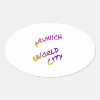 Munich world city, colorful text art oval sticker