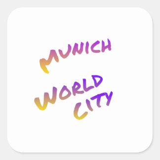 Munich world city, colorful text art square sticker
