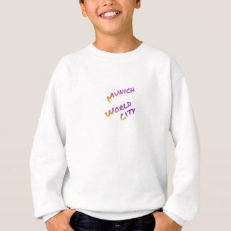 Munich world city, colorful text art sweatshirt