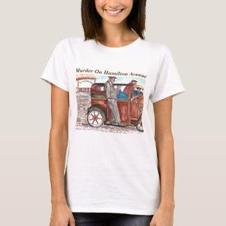 Murder On Hamilton Avenue T-Shirt
