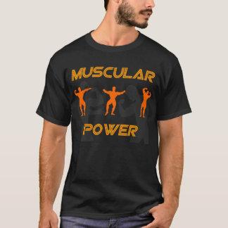 muscular power  t-shirt
