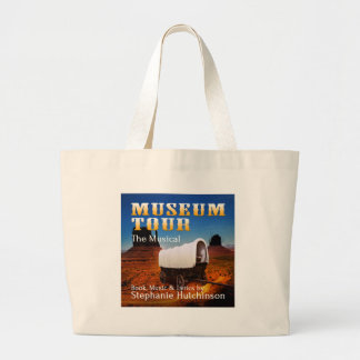 Museum Tour the Musical Large Tote Bag