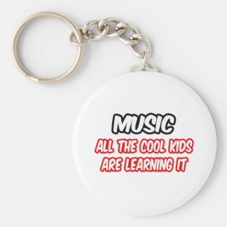 Music...All The Cool Kids Are Learning It Basic Round Button Keychain