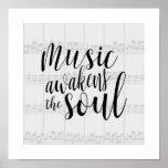 Music Awakens the Soul Custom Colour Poster