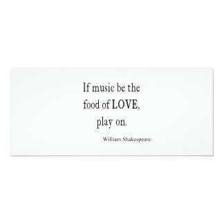 "Music Be the Food of Love Shakespeare Quote Quotes 4"" X 9.25"" Invitation Card"