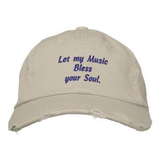 Music,Bless Your Soul,  Embroidered Hat