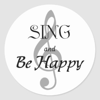 """Music Expressions """"SING and Be Happy"""" Classic Round Sticker"""