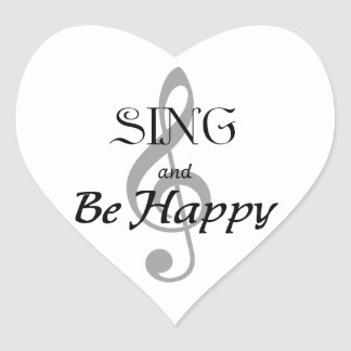 """Music Expressions """"SING and Be Happy"""" Heart Sticker"""