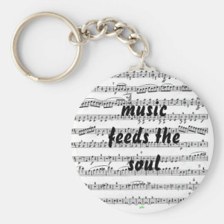 Music Feeds the Soul Keychain