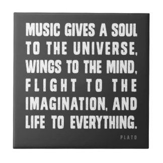 Music Gives A Soul To The Universe Tile