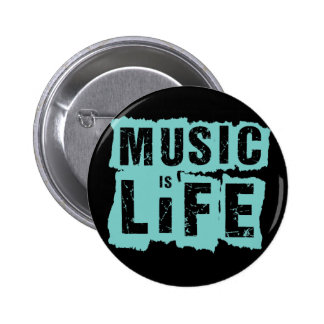 Music is Life! 2 Inch Round Button
