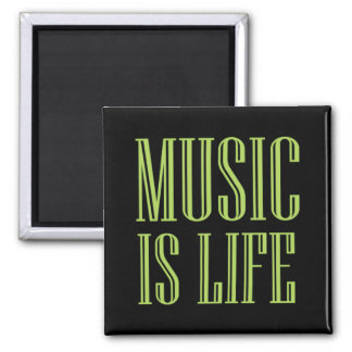 """""""Music Is Life"""" Black And Green Square Magnet"""