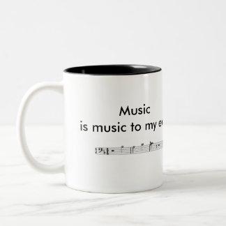 """""""Music is music to my ears"""" two-tone mug"""