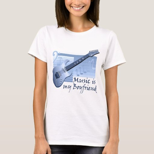 Music is my Boyfriend T-shirts and Gifts.