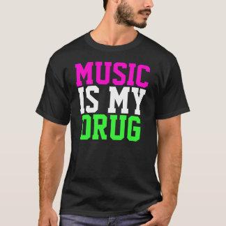 MUSIC IS MY DRUG TEE SHIRT