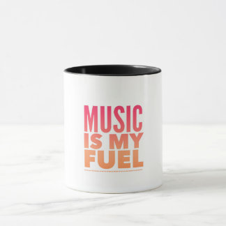 Music is my fuel. mug