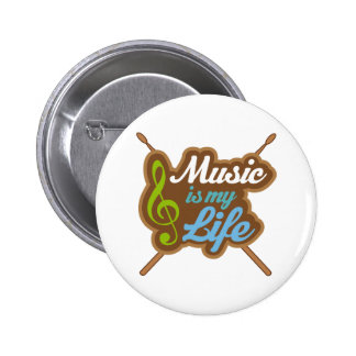 Music is My Life 2 Inch Round Button