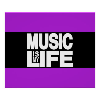 Music is My Life Purple Poster