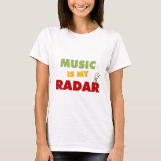 Music is my Radar T-Shirt