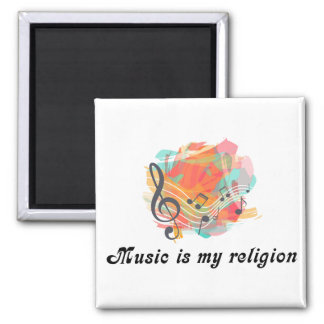 Music is my religion magnet