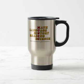 Music is the Core of a Good Education Stainless Steel Travel Mug