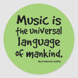 Music Is The Universal Language Of Mankind Gift Classic Round Sticker