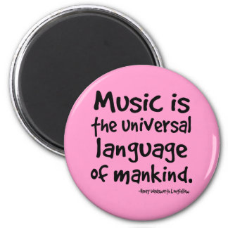Music Is The Universal Language Of Mankind Gift Magnet