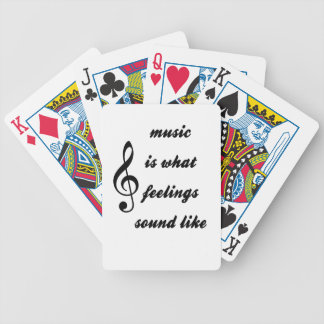 Music Is What Feelings Sound Like Bicycle Playing Cards