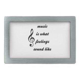 Music Is What Feelings Sound Like Rectangular Belt Buckle