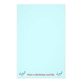 Music Is What Feelings Sound Like Stationary Stationery Design