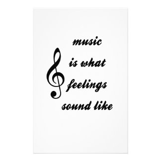 Music Is What Feelings Sound Like Stationery Design