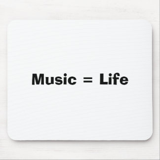 Music = Life Mouse Pad