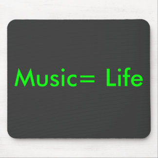 Music= Life Mouse Pad