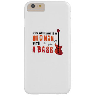 Music Lover Bass Guitar Gifts Old Man With A Bass Barely There iPhone 6 Plus Case