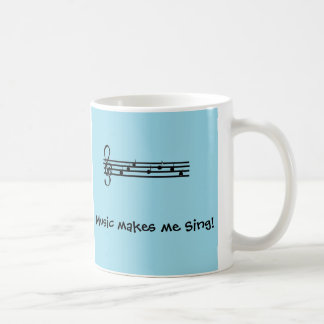Music makes me Sing Coffee Mug