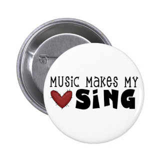 Music Makes My Heart Sing Tshirts and Gifts 2 Inch Round Button