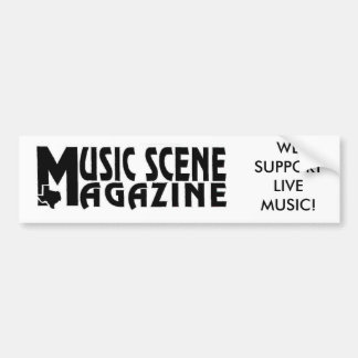 MUSIC-SCENE-LOGO, WE SUPPORT LIVE MUSIC! BUMPER STICKER