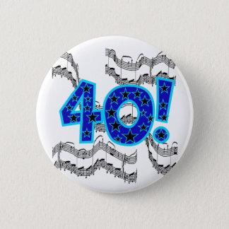 Musical 40th Birthday 2 Inch Round Button
