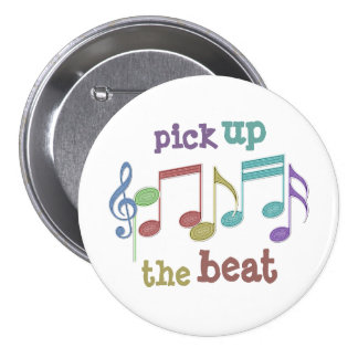 Musical Notes Linear Multicolor PICK UP THE BEAT 3 Inch Round Button