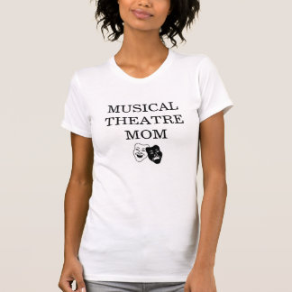 Musical Theatre Mom Tee