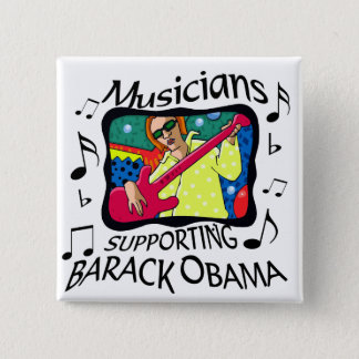 Musicians Supporting Barack Obama 2 Inch Square Button