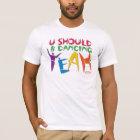 MusicToon : U Should B Dancing Yeah : T-Shirt