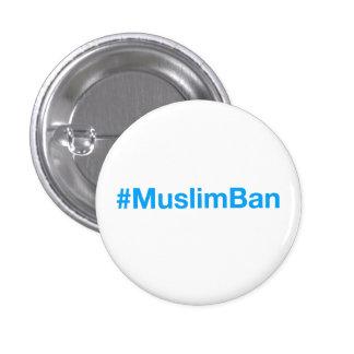 #MuslimBan 1 Inch Round Button