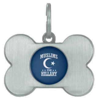 MUSLIMS FOR HILLARY PET ID TAGS