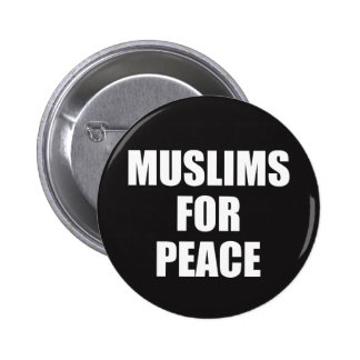 Muslims For Peace Badge Pin Button