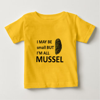 Mussel Size Baby T-Shirt