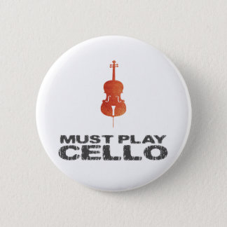 Must Play Cello 2 Inch Round Button