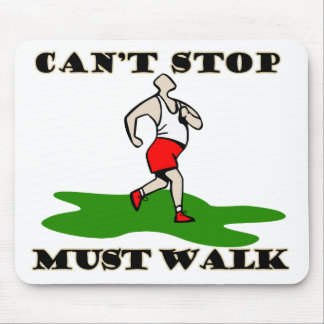 Must Walk Mouse Pad