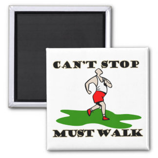 Must Walk Square Magnet