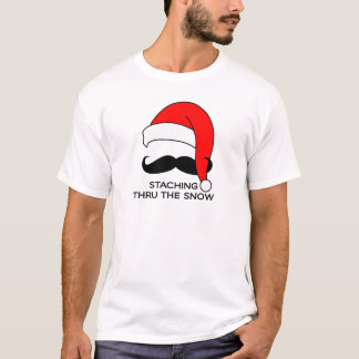 Mustache Christmas - Staching thru the snow T-Shirt